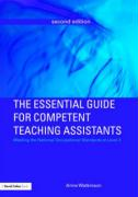 The Essential Guide for Competent Teaching Assistants: Meeting the National Occupational Standards at Level 2