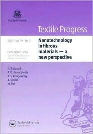 Nanotechnology in fibrous materials - a new perspective - Asis Patanaik, Rajesh D. Anandjiwala, Anindya Ghosh, Harinder Pal, R.S. Rengasamy
