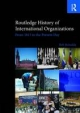 Routledge History of International Organizations - Dr Bob Reinalda