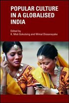 Popular Culture in a Globalised India - Gokulsing K., Mot