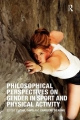 Philosophical Perspectives on Gender in Sport and Physical Activity - Charlene Weaving; Paul Davis