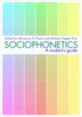 Sociophonetics: A Student's Guide - Di Paolo, Marianna / Yaeger Dror, Malcah