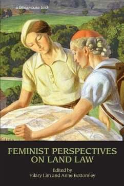 Feminist Perspectives on Land Law - Bottomley, Anne / Lim, Hilary (eds.)
