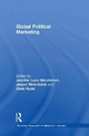 Global Political Marketing - Jennifer Lees-Marshment; Chris Rudd; Professor Jesper Stromback
