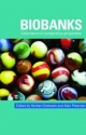 Biobanks - Herbert Gottweis; Alan Petersen