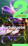 Colloquial Portuguese of Brazil 2: The Next Step in Language Learning
