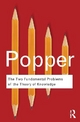 The Two Fundamental Problems of the Theory of Knowledge - Sir Karl Popper; Troels Eggers Hansen