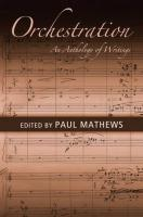 Orchestration: An Anthology of Writings