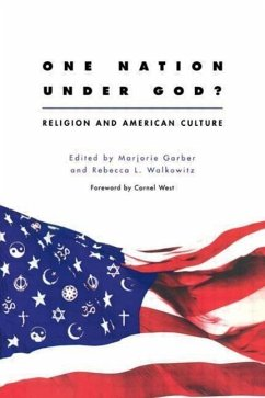 One Nation Under God?: Religion and American Culture - Garber, M.