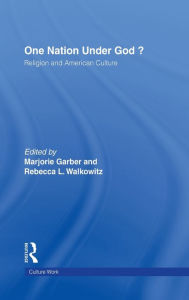 One Nation under God?: Religion and American Culture - Marjorie Garber