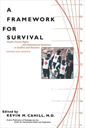 A Framework for Survival - Cahill, Kevin M.
