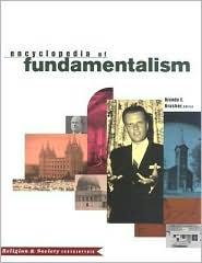 Encyclopedia of Fundamentalism