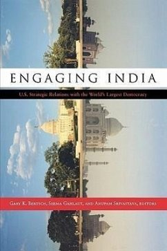 Engaging India: U.S. Strategic Relations with the World's Largest Democracy - Bertsch Gary, K.