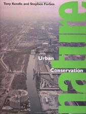 Urban Nature Conservation - Kendle, Tony / Forbes, Stephen