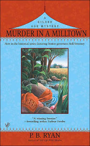Murder in a Mill Town (Gilded Age Mystery) - P.B. Ryan