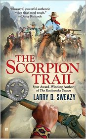 The Scorpion Trail - Larry D. Sweazy