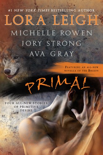 Primal - Rowen, Michelle / Gray, Ava / Strong, Jory