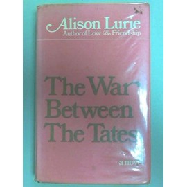The War Between the Tates - Alison Lurie
