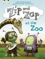 Zip and Zap at the Zoo (Yellow C)
