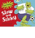 Horribilly: Slow and Sticky: Green A/1b - Michaela Morgan