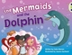 The Mermaids and the Dolphin (Blue A) (BUG CLUB)