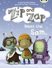 Zip and Zap Meet the Sam - Sheryl Webster