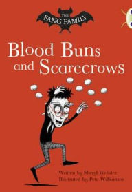 The Fang Family: Blood Buns and Scarecrows (Gold B) - Sheryl Webster