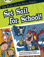 The Pirate and the Potter Family: Set Sail for School (White B)