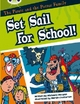 The BC White B/2A the Pirate and the Potter Family: Set Sail for School - Michaela Morgan