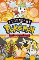 Legendary Pokemon: The Essential Guide: Sinnoh Edition