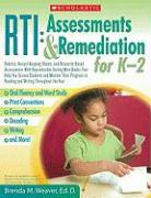 Rti: Assessments & Remediation for K-2: Rubrics, Record-Keeping Sheets, and Research-Based Assessments with Reproducible Testing Mini-Books That Help