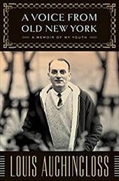 A Voice from Old New York: A Memoir of My Youth - Auchincloss, Louis