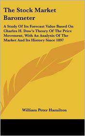 The Stock Market Barometer - William Peter Hamilton