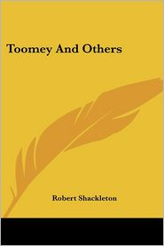 Toomey and Others - Robert Shackleton