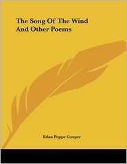 Song of the Wind and Other Poems - Edna Poppe Cooper