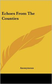 Echoes from the Counties - Anonymous