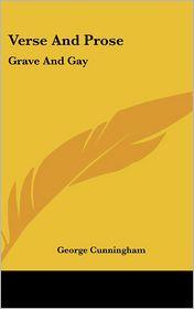 Verse And Prose - George Cunningham
