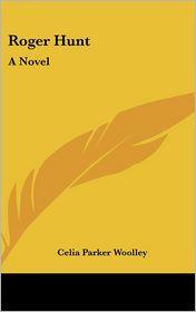 Roger Hunt - Celia Parker Woolley
