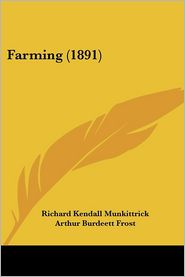 Farming - Richard Kendall Munkittrick, Arthur Burdeett Frost (Illustrator)