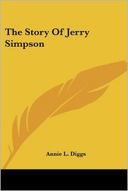 Story of Jerry Simpson - Annie L. Diggs