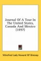 Journal of a Tour in the United States, Canada and Mexico (1897) - Winefred Lady Howard of Glossop