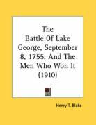 The Battle of Lake George, September 8, 1755, and the Men Who Won It (1910)