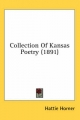 Collection of Kansas Poetry (1891) - Hattie Horner