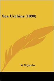 Sea Urchins (1898) - W.W. Jacobs