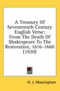 A Treasury of Seventeenth Century English Verse: From the Death of Shakespeare to the Restoration, 1616-1660 (1920)