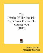 The Works of the English Poets from Chaucer to Cowper V20 (1810)