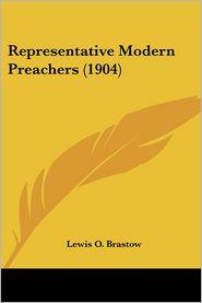 Representative Modern Preachers (1904) - Lewis O. Brastow