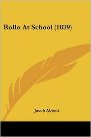 Rollo at School - Jacob Abbott
