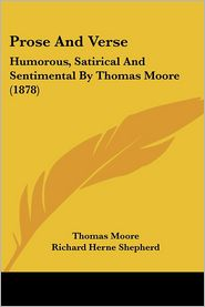 Prose And Verse - Thomas Moore, Richard Herne Shepherd (Introduction)