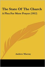 The State of the Church - Andrew Murray